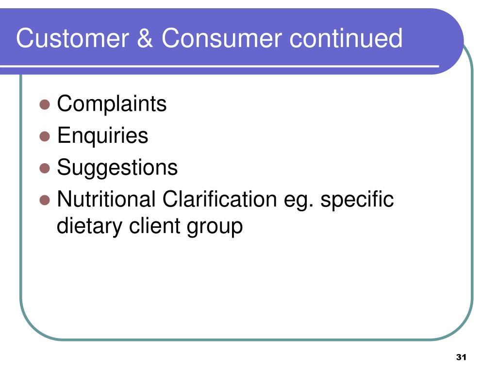 Customer & Consumer continued