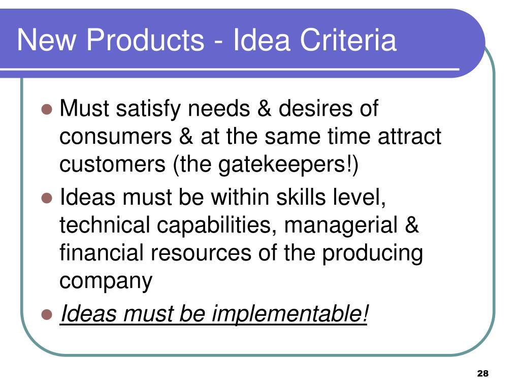 New Products - Idea Criteria