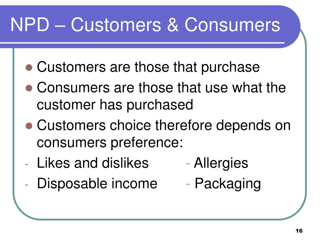 NPD – Customers & Consumers
