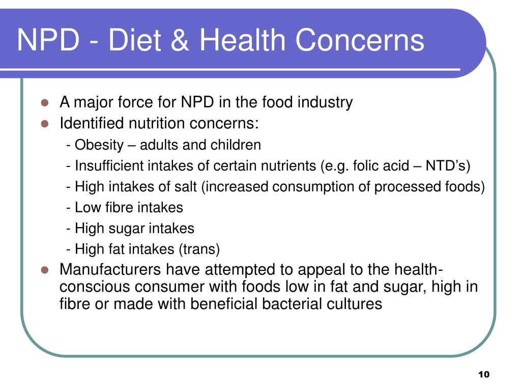NPD - Diet & Health Concerns