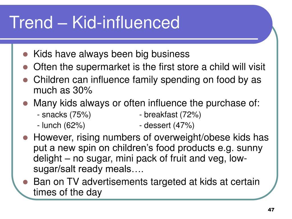 Trend – Kid-influenced