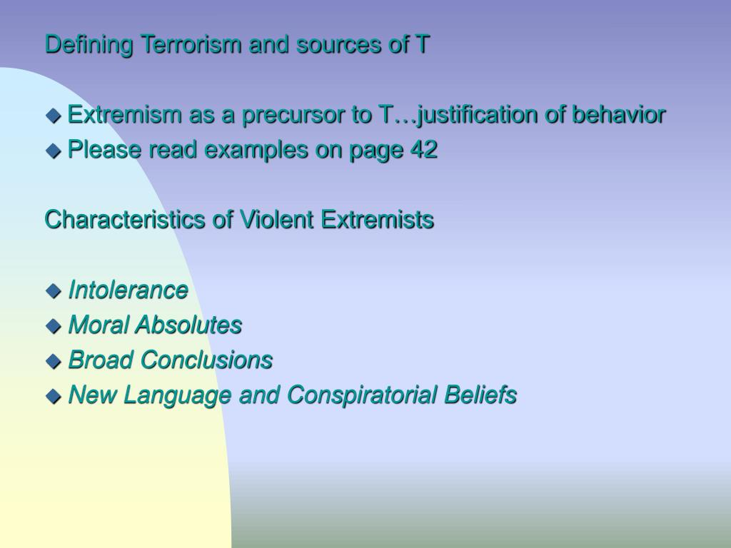 Defining Terrorism and sources of T