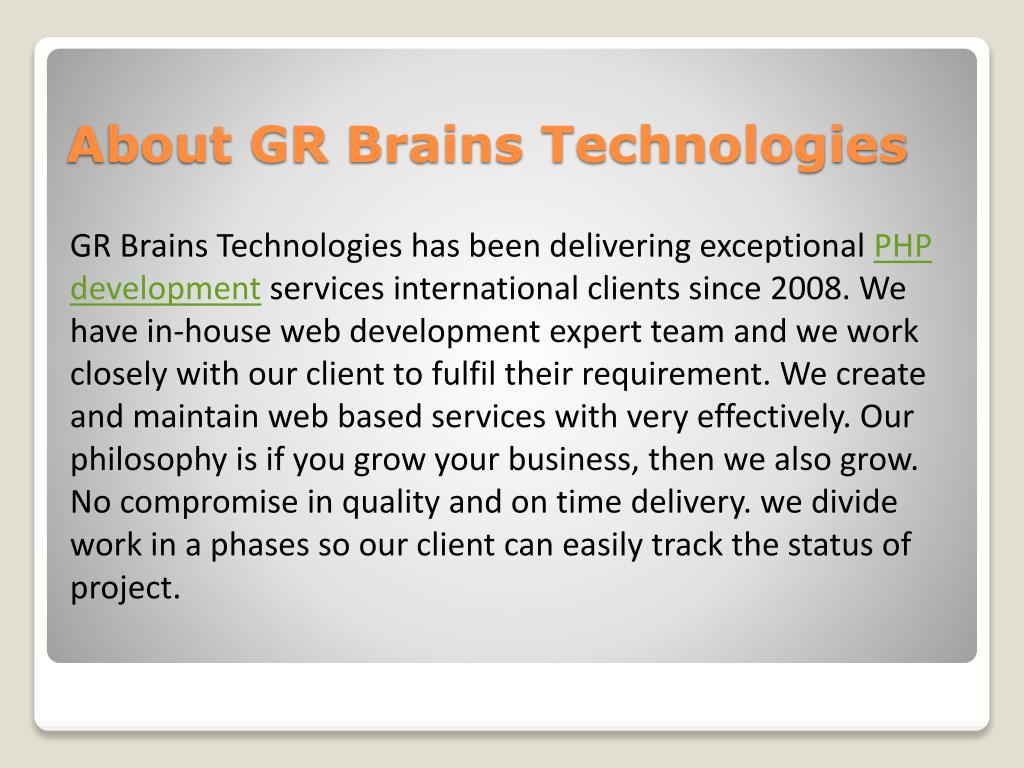 GR Brains Technologies has been delivering exceptional