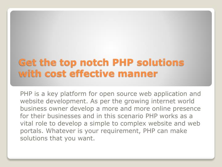 Get the top notch php solutions with cost effective manner l.jpg