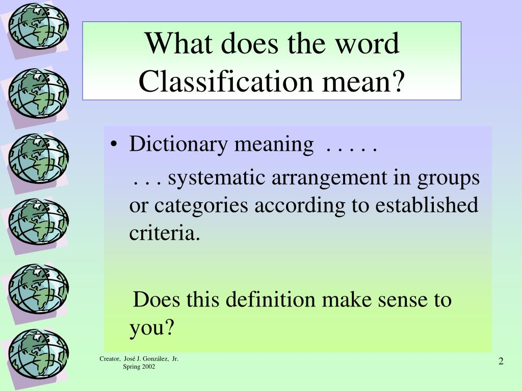 What does the word Classification mean?