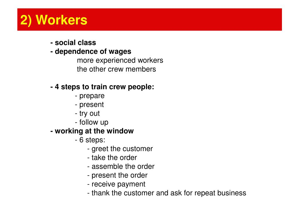 2) Workers