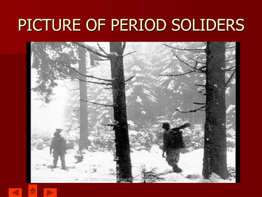PICTURE OF PERIOD SOLIDERS