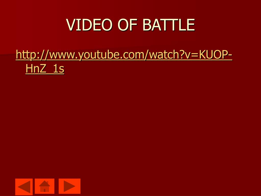 VIDEO OF BATTLE