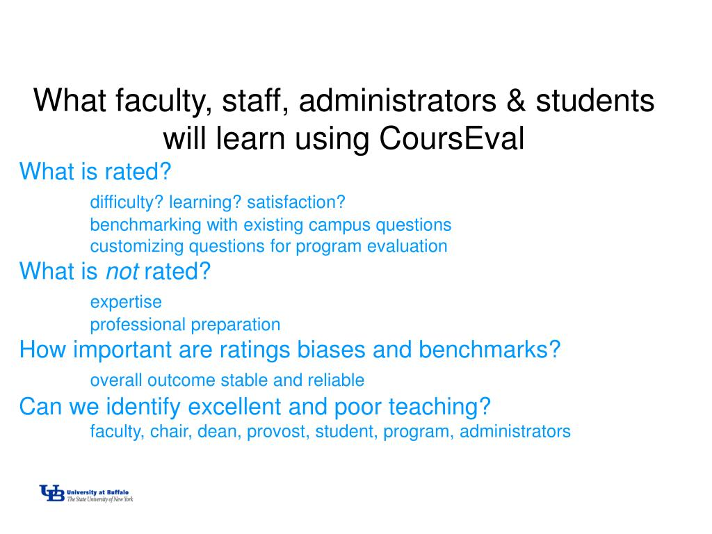 What faculty, staff, administrators & students will learn using CoursEval