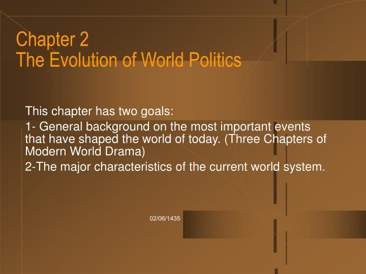 Chapter 2 the evolution of world politics l.jpg