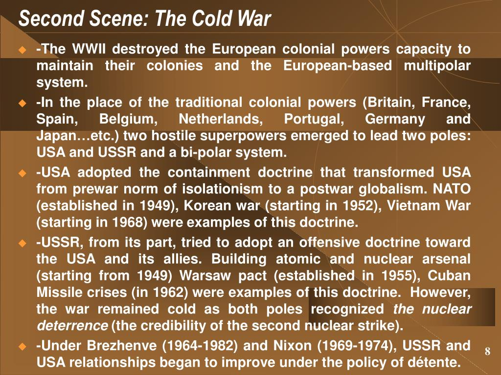 Second Scene: The Cold War