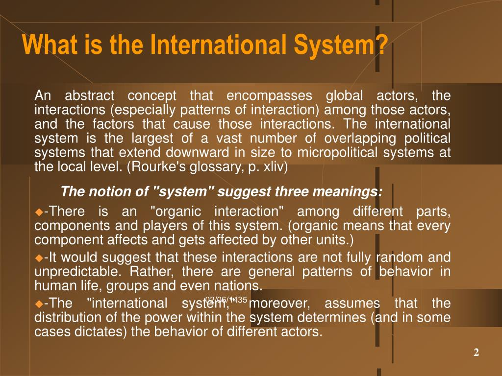 What is the International System?