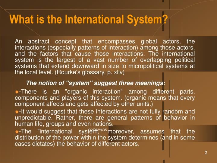 What is the international system l.jpg