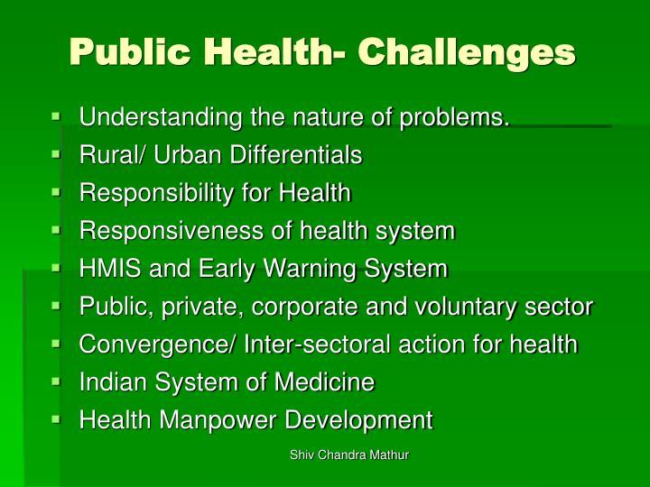 Public Health- Challenges