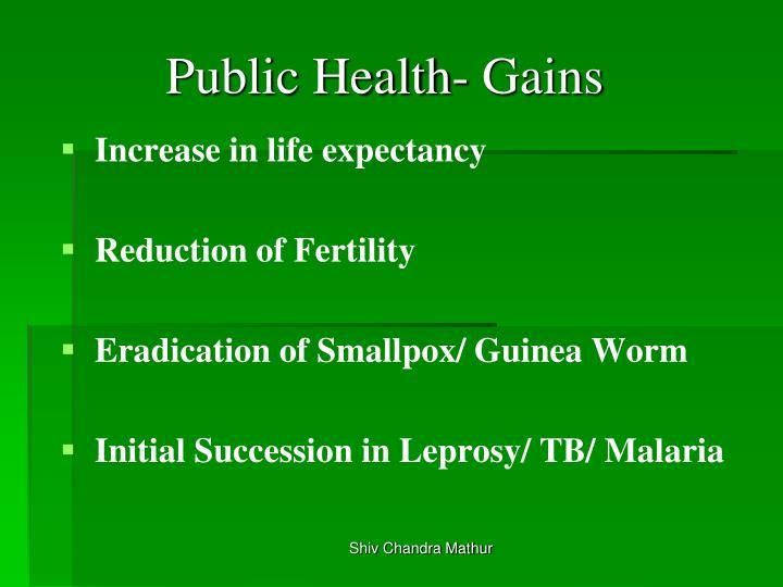 Public Health- Gains
