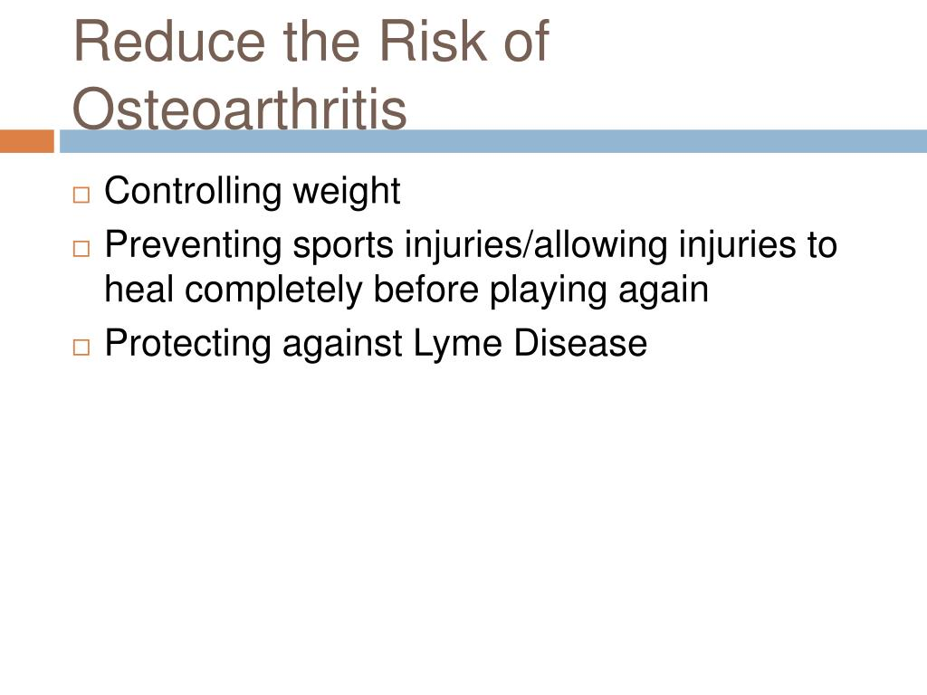 Reduce the Risk of Osteoarthritis