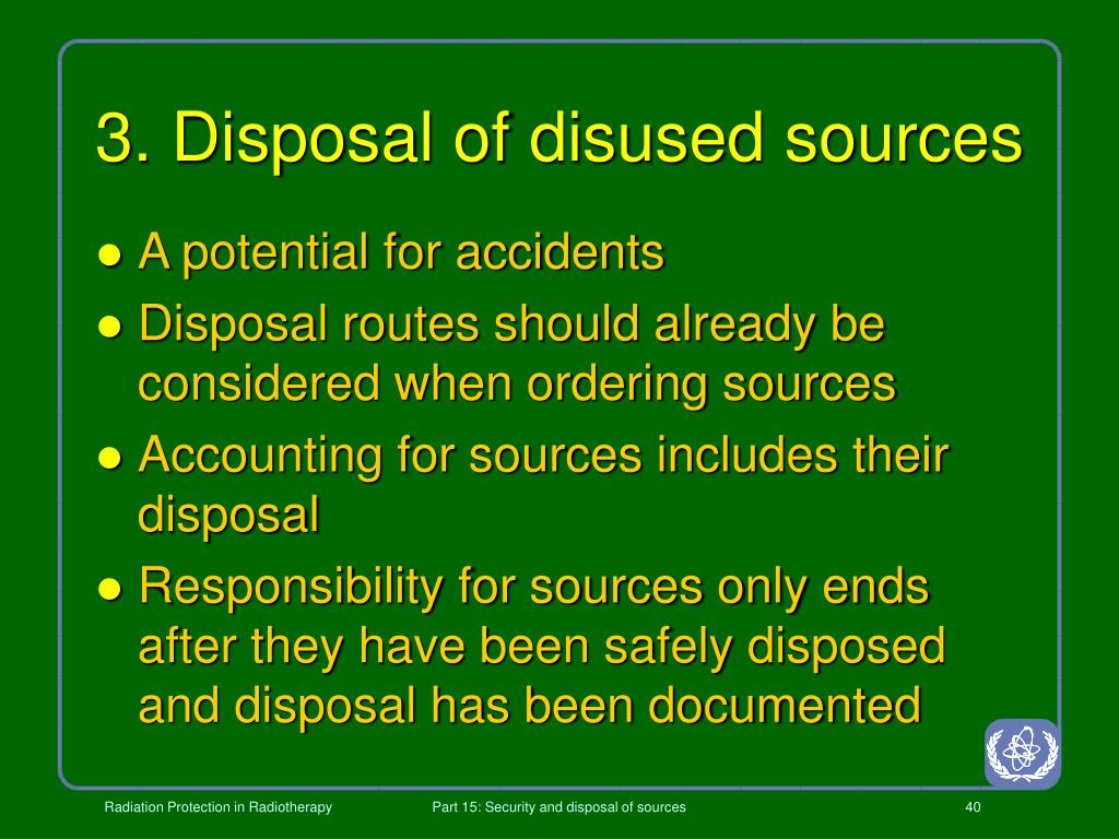 3. Disposal of disused sources