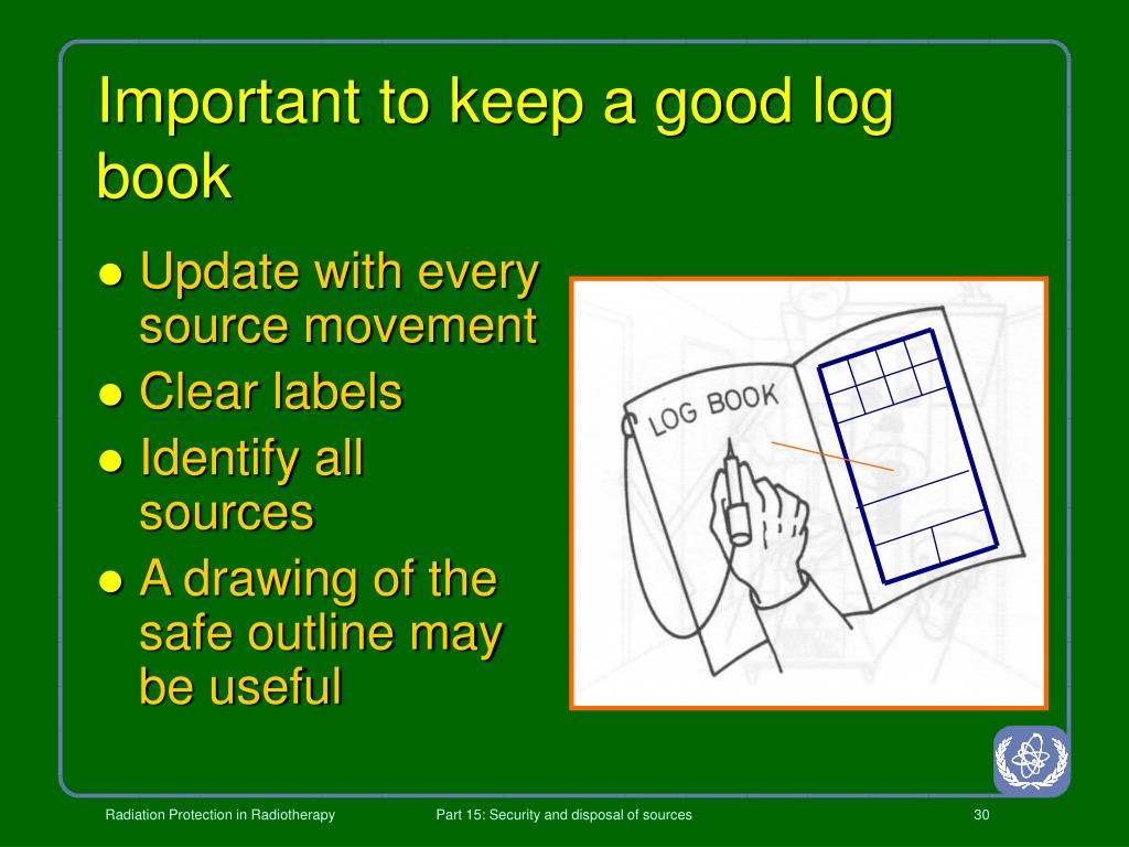 Important to keep a good log book