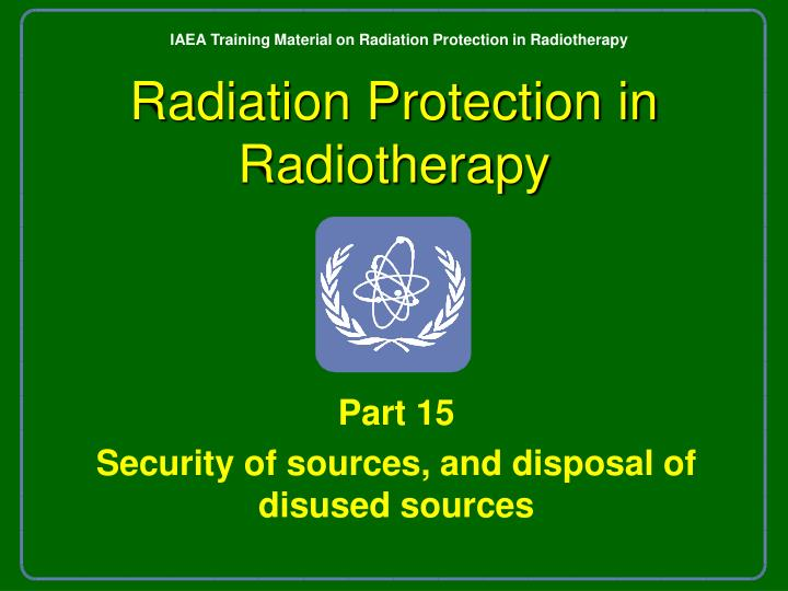 Radiation protection in radiotherapy l.jpg