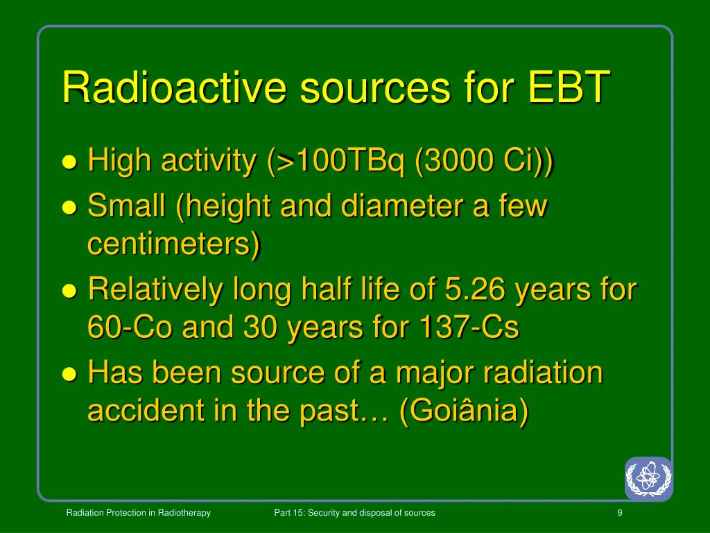 Radioactive sources for EBT