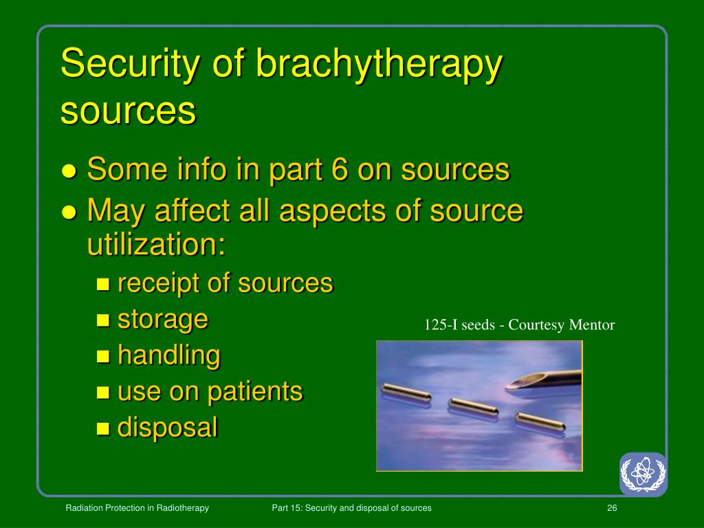 Security of brachytherapy sources
