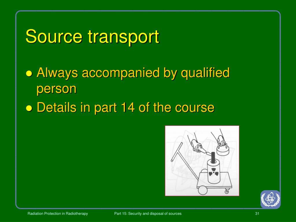 Source transport