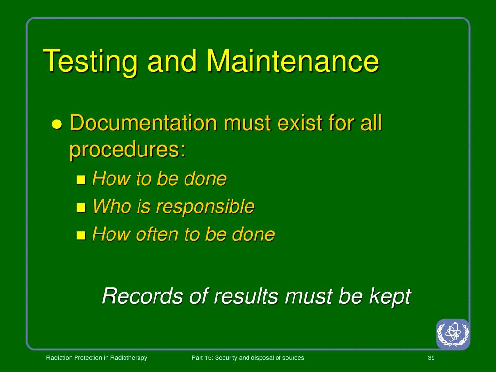 Testing and Maintenance