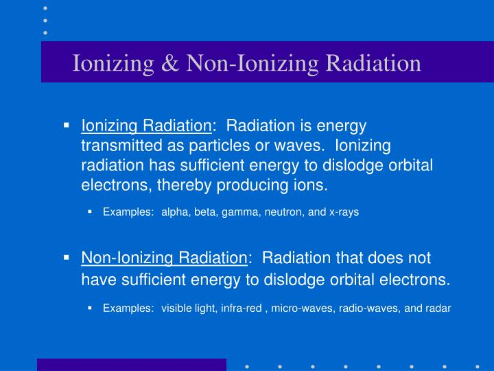 Ionizing non ionizing radiation