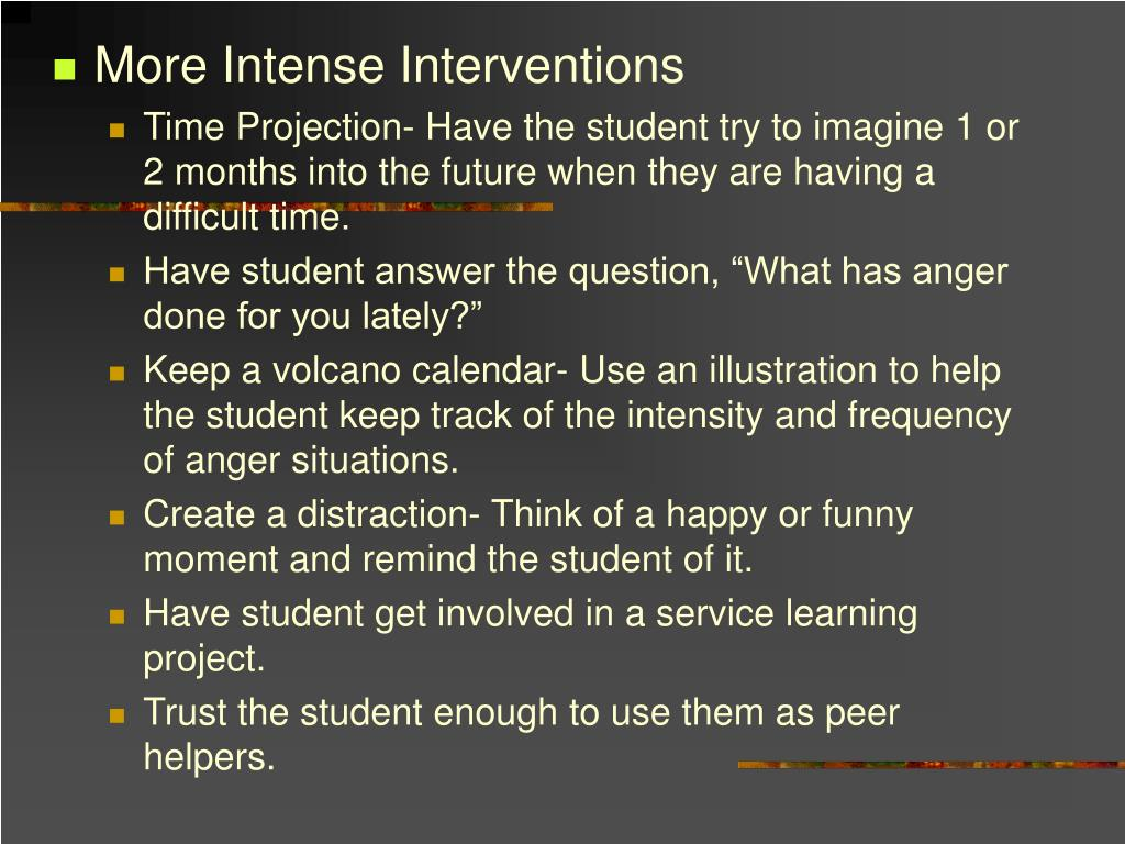 More Intense Interventions