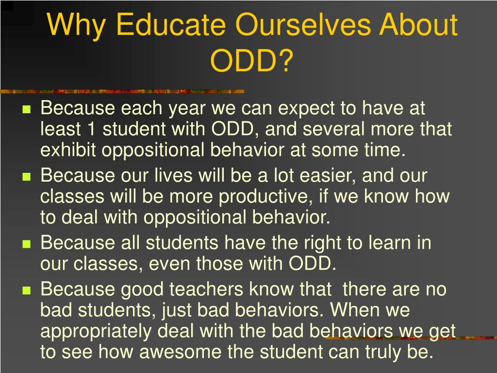 Why Educate Ourselves About ODD?