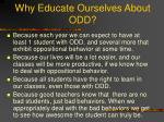 why educate ourselves about odd