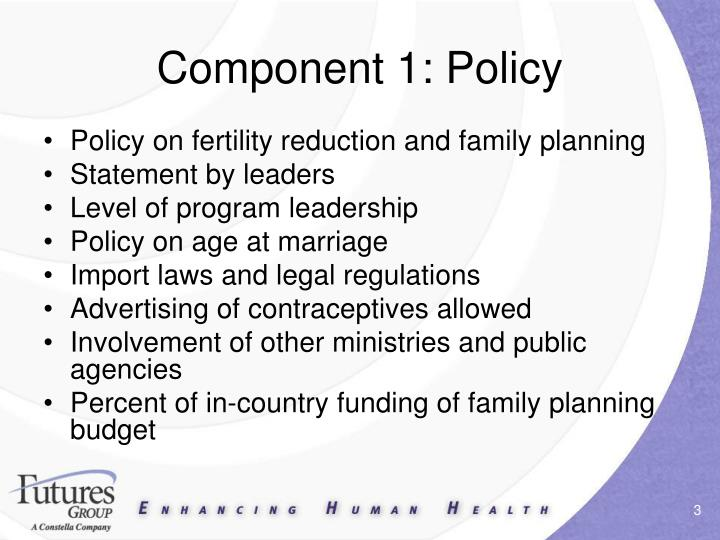 Component 1 policy