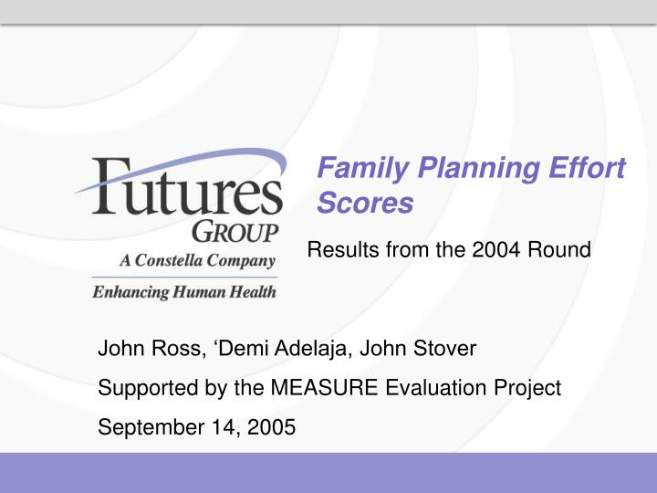 Family planning effort scores l.jpg
