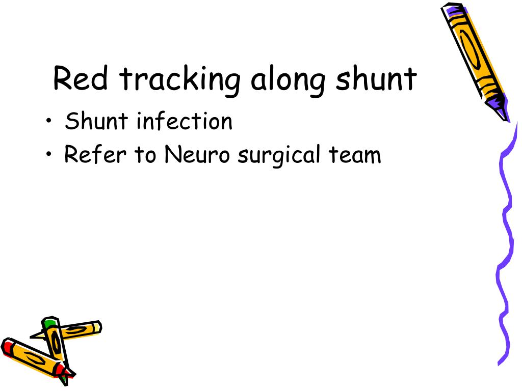 Red tracking along shunt
