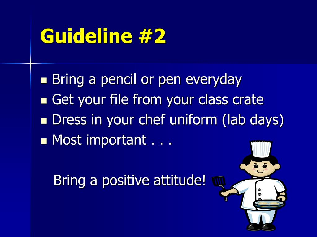 Guideline #2