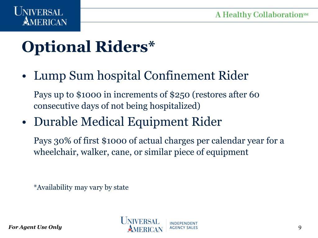 Optional Riders*