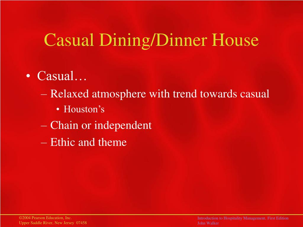 Casual Dining/Dinner House