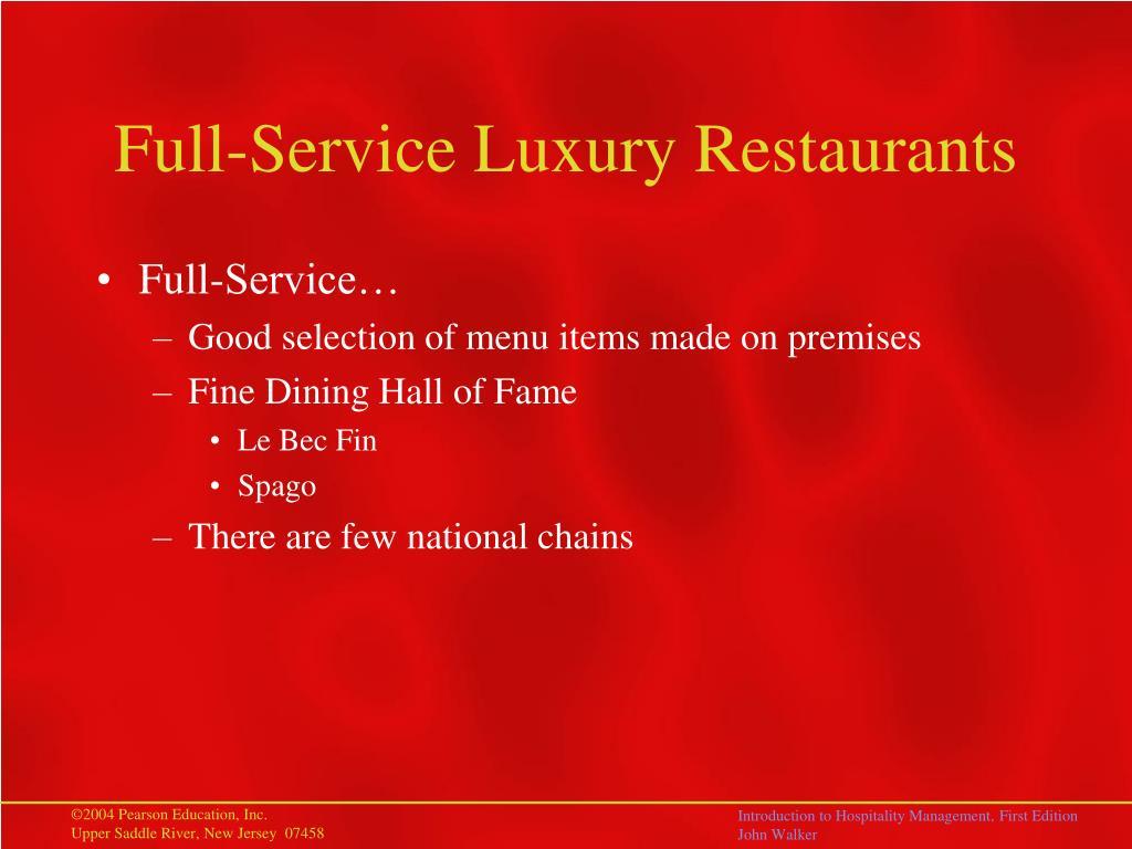 Full-Service Luxury Restaurants