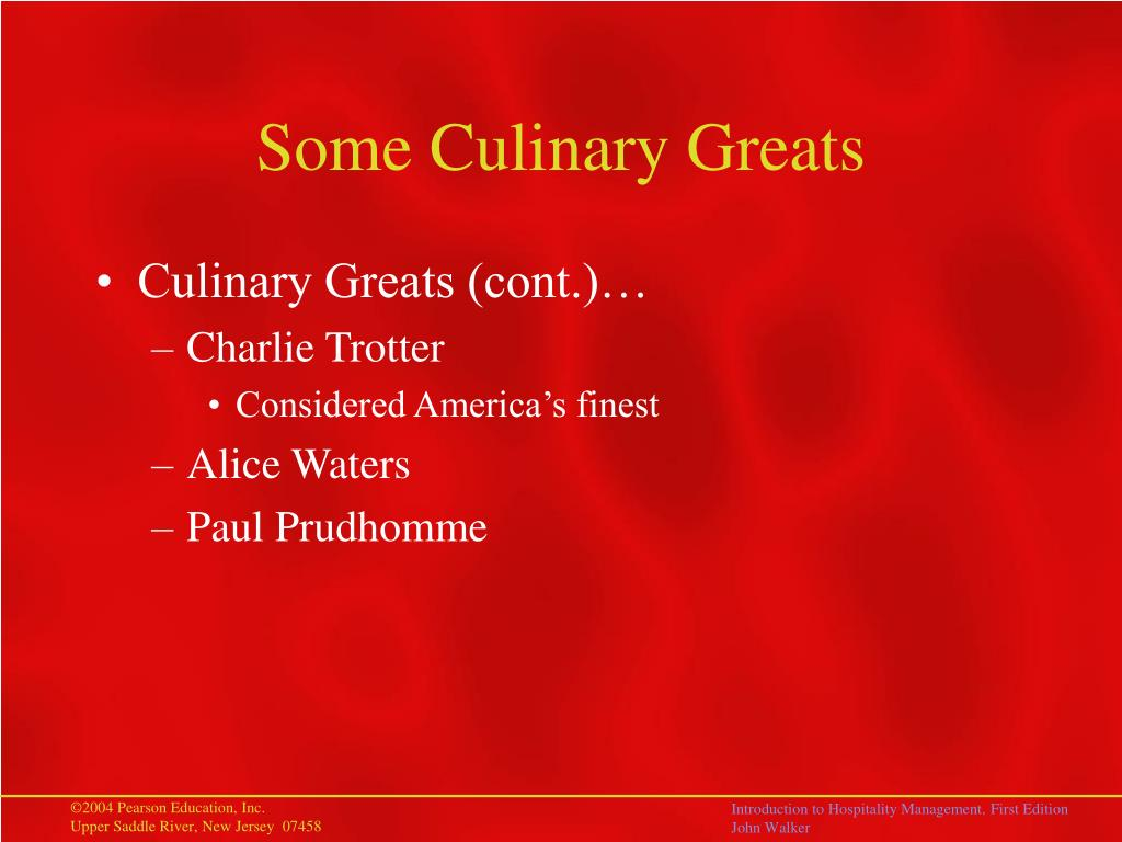 Some Culinary Greats