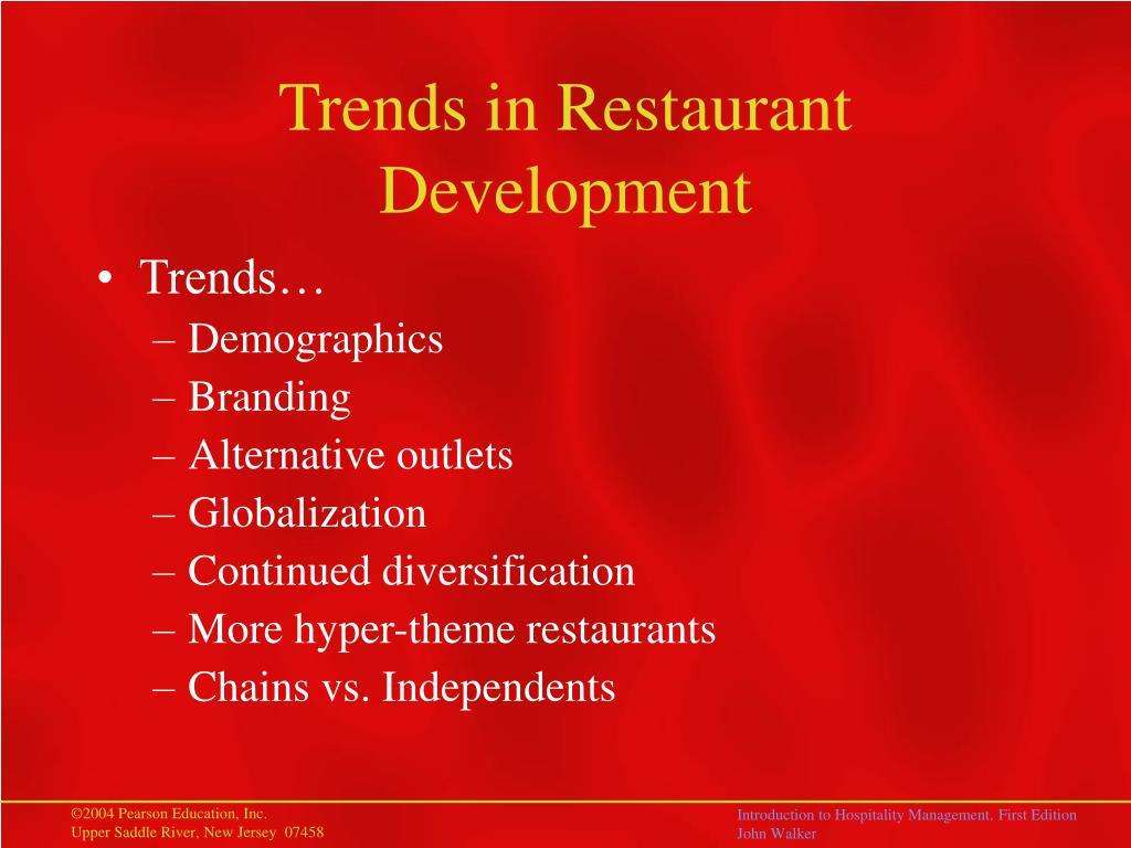 Trends in Restaurant Development