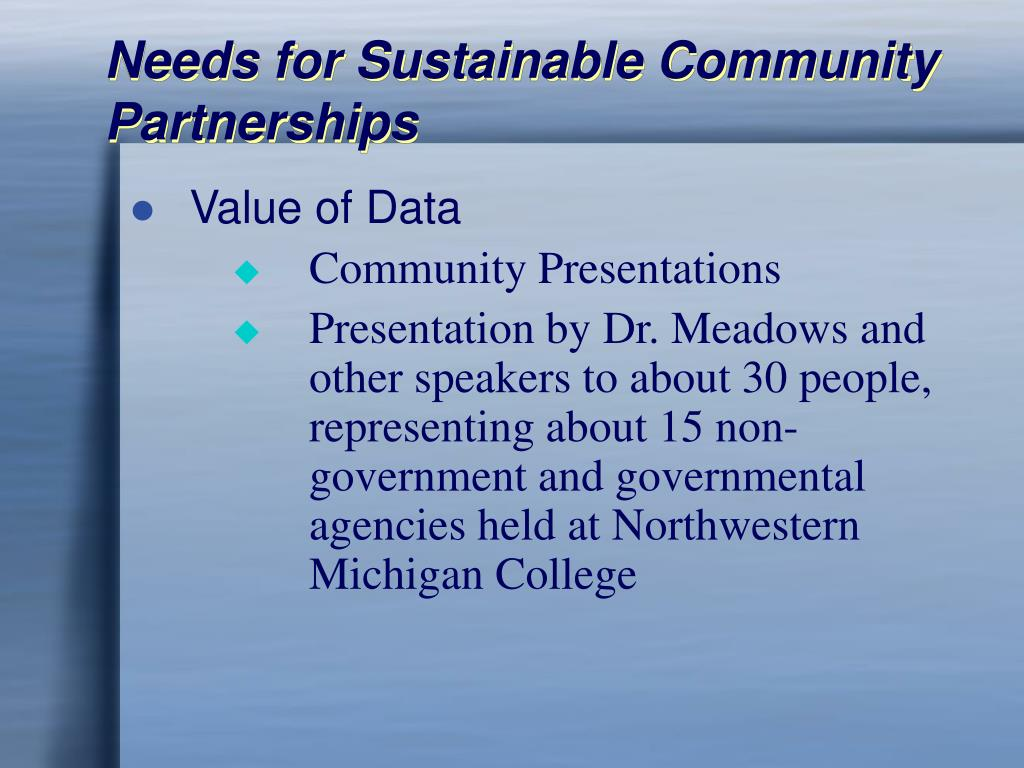 Needs for Sustainable Community Partnerships