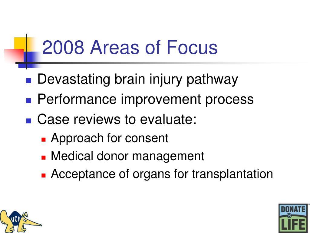2008 Areas of Focus