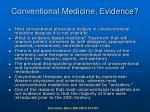 conventional medicine evidence