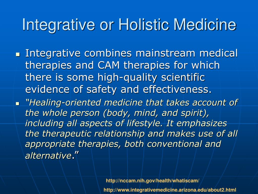 Integrative or Holistic Medicine