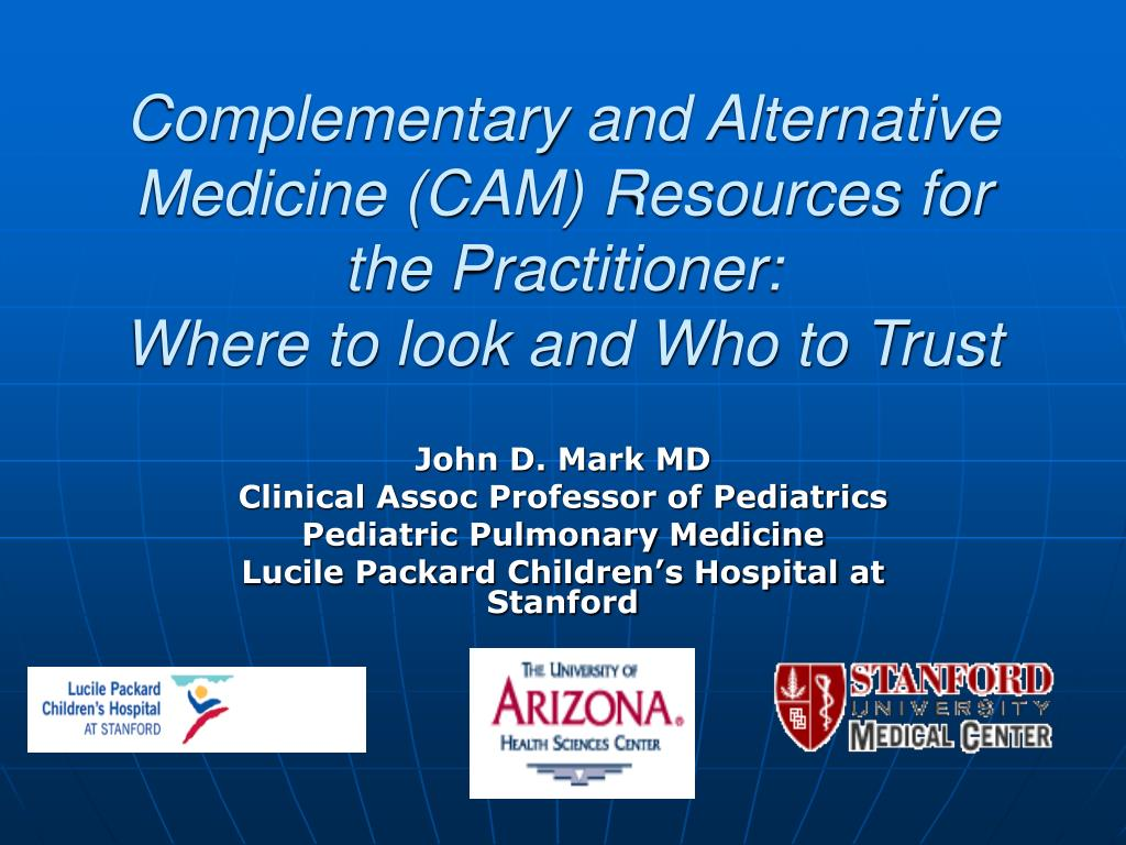 Complementary and Alternative Medicine (CAM) Resources for the Practitioner: