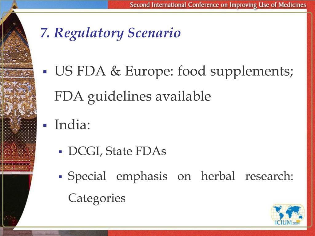 7. Regulatory Scenario