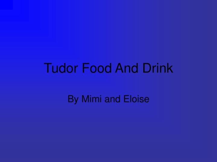 Tudor food and drink l.jpg