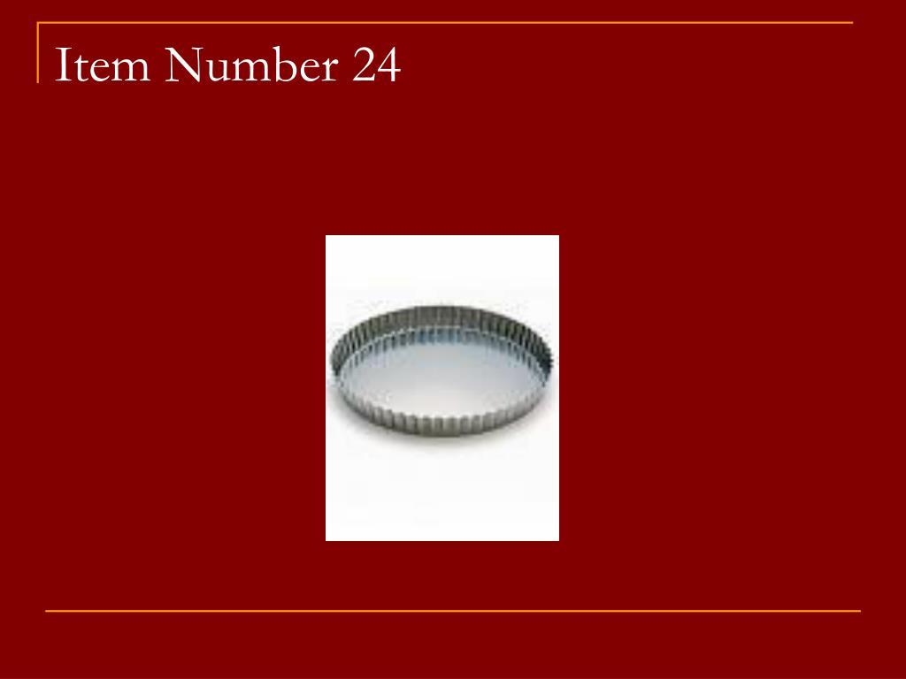 Item Number 24