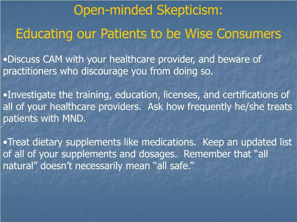 Open-minded Skepticism: