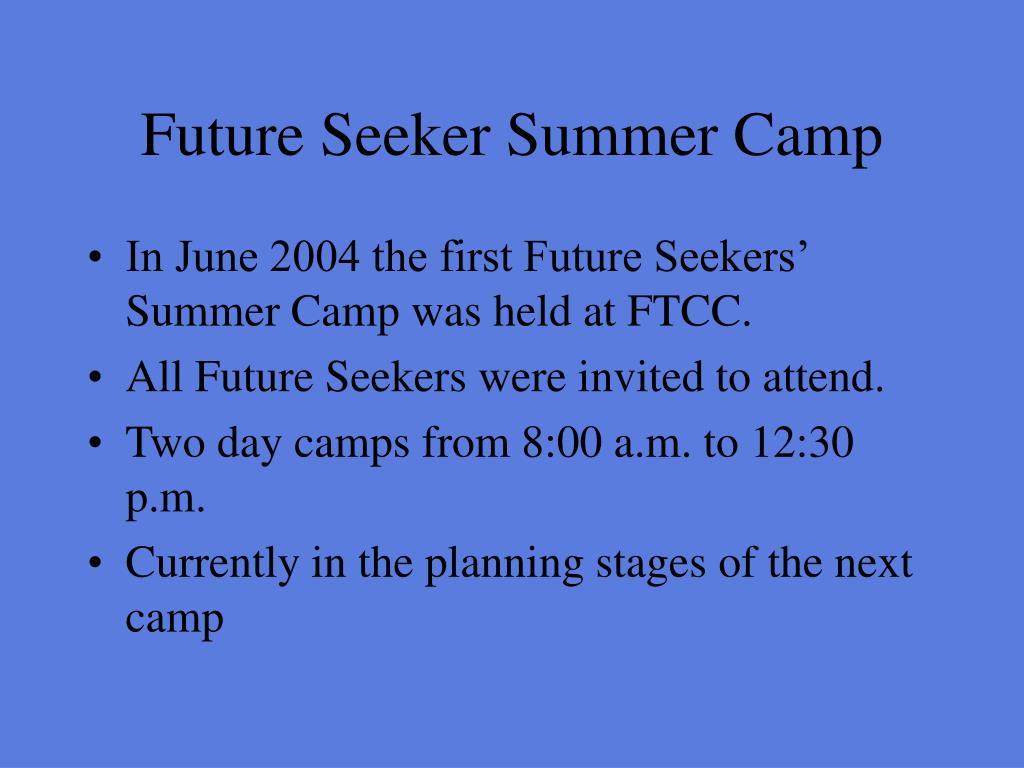 Future Seeker Summer Camp
